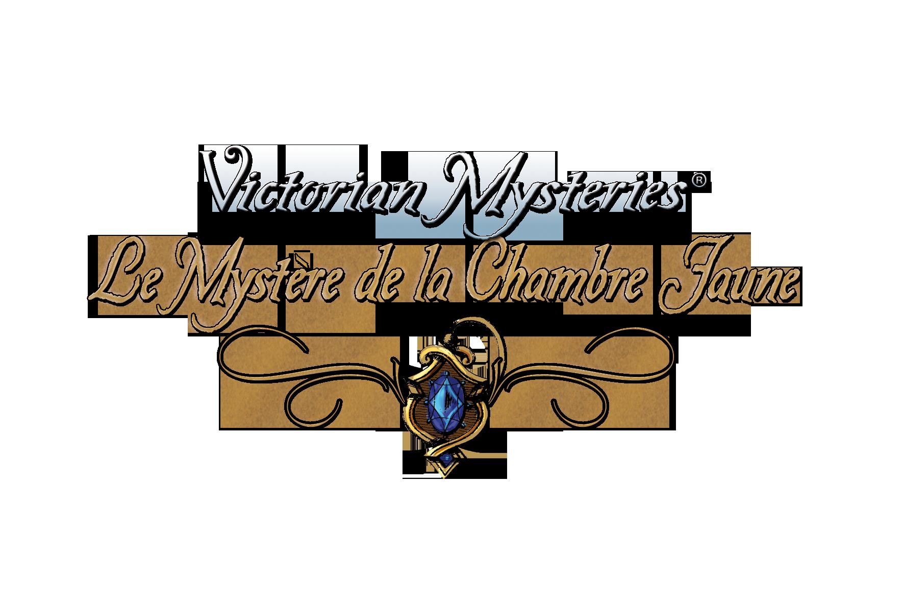Victorian Mysteries Le Myst¨re de la Chambre Jaune Enigmes et