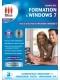 Formation complète à Windows 7 Maîtrisez l'essentiel de Windows 7 grâce à cette formation interactive spéciale