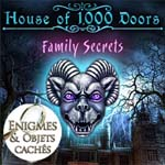 House of 1000 doors: Secrets