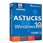 Astuces Windows 10 Tome5