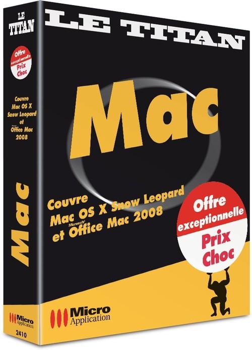 Avec Cet Ouvrage Titanesque Maitrisez Facilement Et Rapidement Mac OS X Snow Leopard MicrosoftR Office 2008