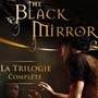 Trilogie Black Mirror