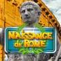 Naissance de Rome
