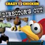 Crazy Chicken Director's Cut
